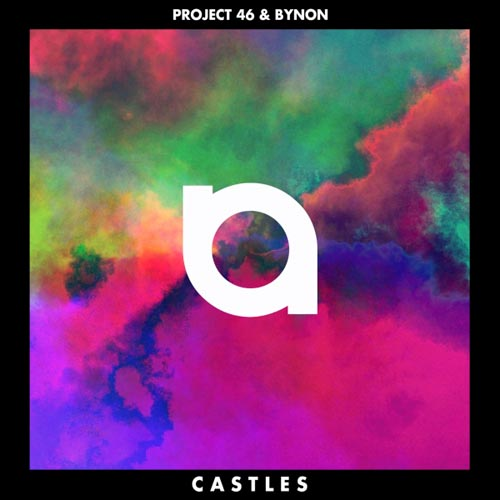 PROJECT 46 and BYNON - CASTLES (RADIO EDIT)