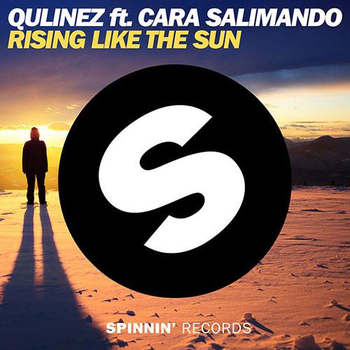 QULINEZ f/ CARA SALIMANDO - RISING LIKE THE SUN (RADIO MIX)