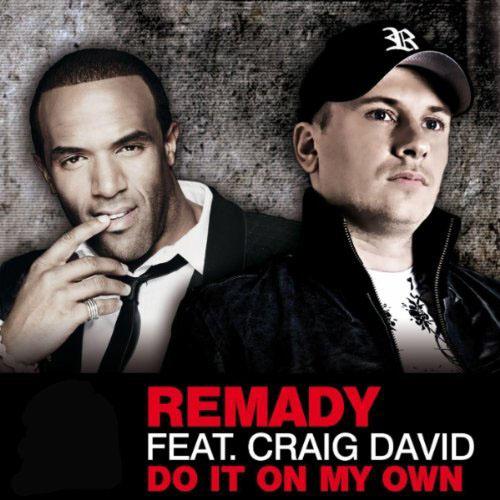 REMADY f/ CRAIG DAVID - DO IT ON MY OWN (DJ ANTOINE VS MAD MARK RADIO EDIT)