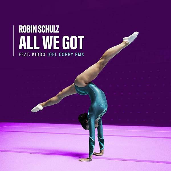 ROBIN SCHULZ F/ KIDDO - ALL WE GOT (JOEL CORRY CLEAN RADIO EDIT)
