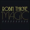 ROBIN THICKE/MARY J BLIGE - MAGIC TOUCH (MOTO BLANCO RADIO EDIT)
