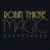 ROBIN THICKE/MARY J BLIGE - MAGIC TOUCH (MOTO BLANCO RADIO EDIT)