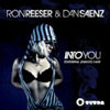 RON REESER AND DAN SAENZ f/ JENNIFER KARR - IN TO YOU (RADIO EDIT)