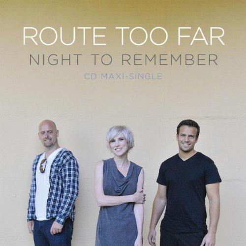 ROUTE TOO FAR - NIGHT TO REMEMBER