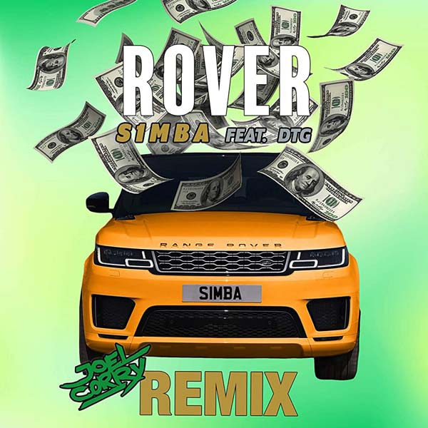 S1MBA F/ DTG - ROVER (JOEL CORRY REMIX)