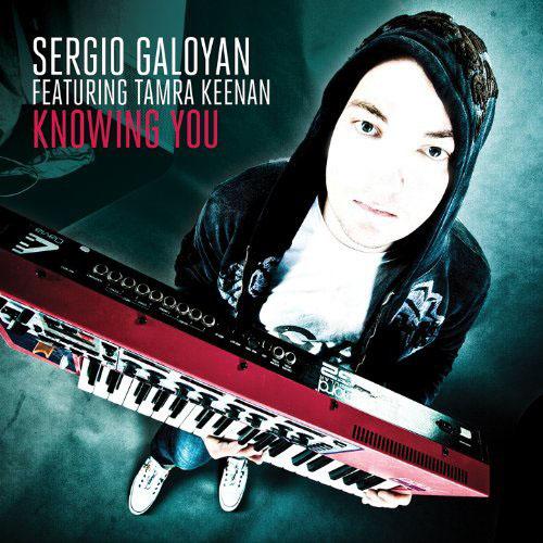 SERGIO GALOYAN f/ TAMRA KEENAN - KNOWING YOU (RADIO EDIT)