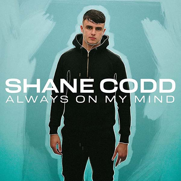 SHANE CODD F/ CHARLOTTE HAINING - ALWAYS ON MY MIND