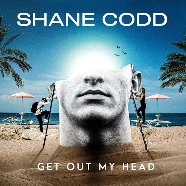 SHANE CODD - GET OUT MY HEAD (RADIO EDIT)
