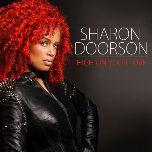 SHARON DOORSON - HIGH ON YOUR LOVE (RADIO MIX)