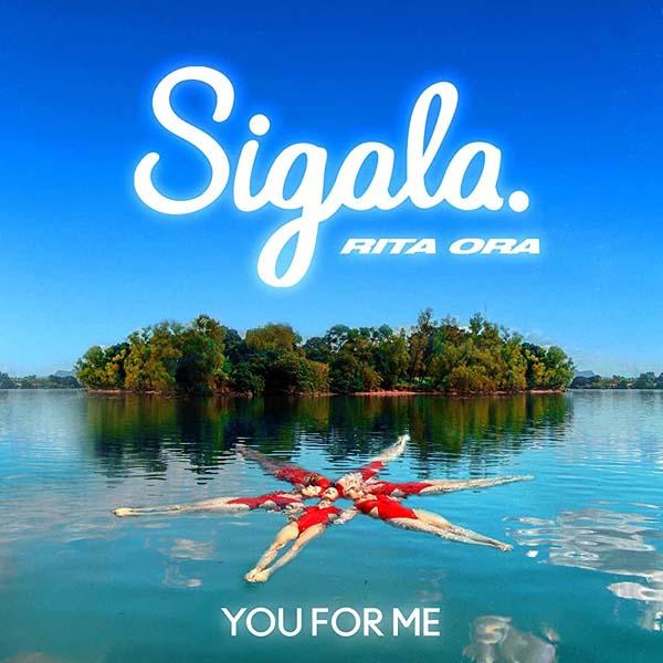 SIGALA and RITA ORA - YOU FOR ME