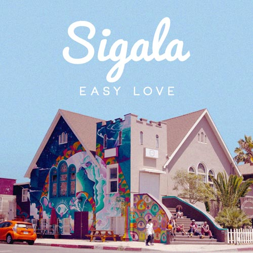 SIGALA - EASY LOVE (RADIO EDIT)