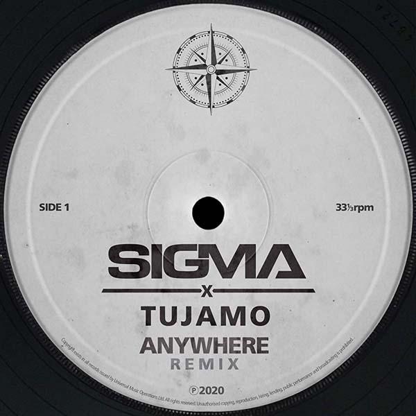 SIGMA & LOUIS III - ANYWHERE (TUJAMO REMIX)