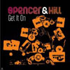 SPENCER AND HILL - LET`S GET IT ON (HOUSE RADIO EDIT)