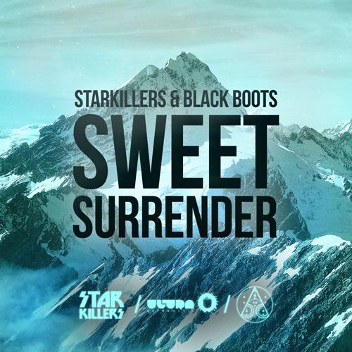 STARKILLERS and BLACK BOOTS - SWEET SURRENDER (RADIO EDIT)