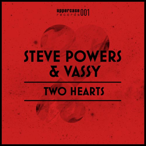 STEVE POWERS f/ VASSY - TWO HEARTS (ORIGINAL RADIO EDIT)