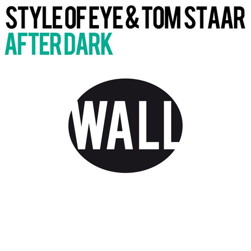 STYLE OF EYE f/ TOM STAAR - AFTER DARK (RADIO EDIT)