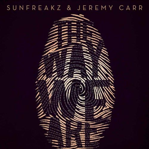 SUNFREAKZ f/ JEREMY CARR - THE WAY WE ARE (RADIO EDIT)