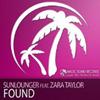 SUNLOUNGER f/ ZARA TAYLOR - FOUND (RADIO MIX)