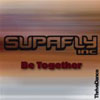 SUPAFLY INC. - BE TOGETHER (RADIO EDIT)