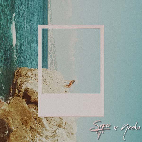 SUPER-HI X NEEKA - FOLLOWING THE SUN