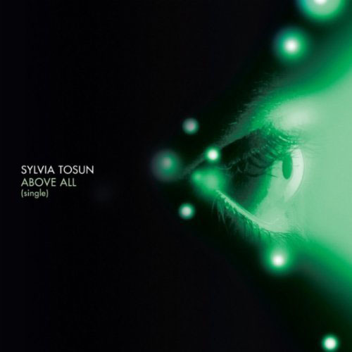 SYLVIA TOSUN - ABOVE ALL (ORIGINAL RADIO EDIT)