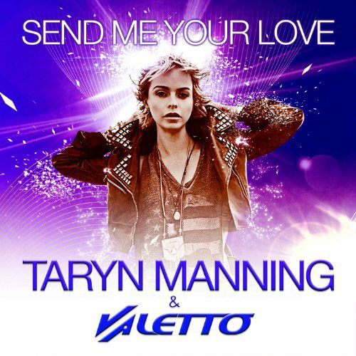 TARYN MANNING f/ SULTAN AND NED SHEPARD - SEND ME YOUR LOVE (VALETTO RADIO MIX)