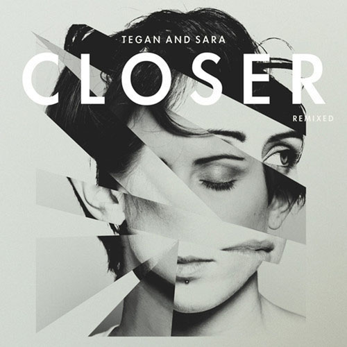 TEGAN AND SARA - CLOSER (MORGAN PAGE REMIX RADIO)