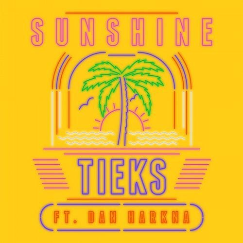 TIEKS f/ DAN HARKNA - SUNSHINE (RADIO EDIT)