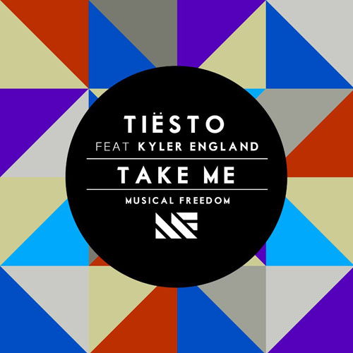 TIESTO f/ KYLER ENGLAND - TAKE ME (RADIO EDIT)