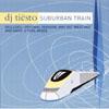TIESTO/KIRSTY HAWKSHAW - SUBURBAN TRAIN (RADIO EDIT)
