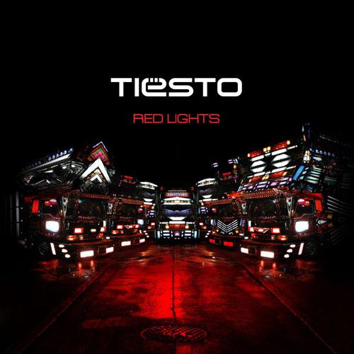 TIESTO - RED LIGHTS (RADIO EDIT)