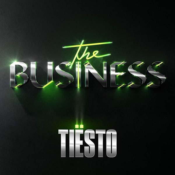 TIESTO - THE BUSINESS (MAIN EDIT)