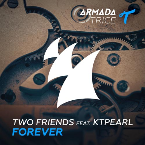 TWO FRIENDS f/ KTPEARL - FOREVER (RADIO EDIT)
