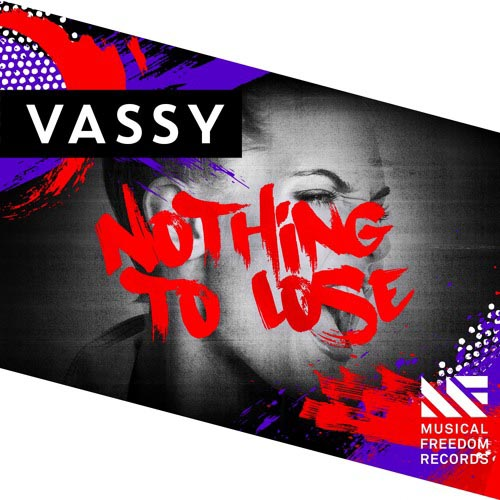 VASSY - NOTHING TO LOSE (RADIO EDIT)