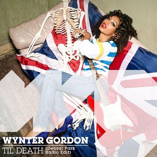 WYNTER GORDON - `TIL DEATH (DENZAL PARK RADIO EDIT)