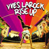 YVES LA ROCK - RISE UP (RADIO EDIT)